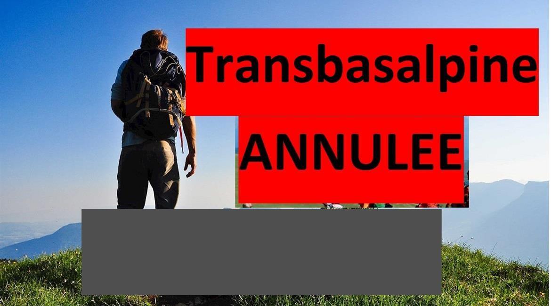 """ANNULATION / """"TRANS -BAS ALPINE : une aventure à deux pas de chez vous """""""