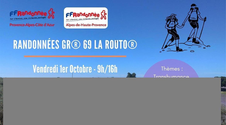 NOUVEAU SENTIER de GRANDE RANDONNEE :GR®69 La Routo® dans les Alpes de Haute-Provence -